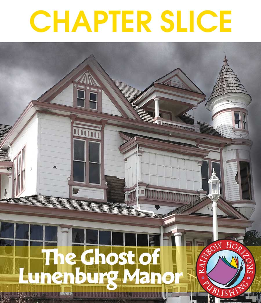 The Ghost of Lunenburg Manor (Novel Study) Gr. 6-8 - CHAPTER SLICE - eBook