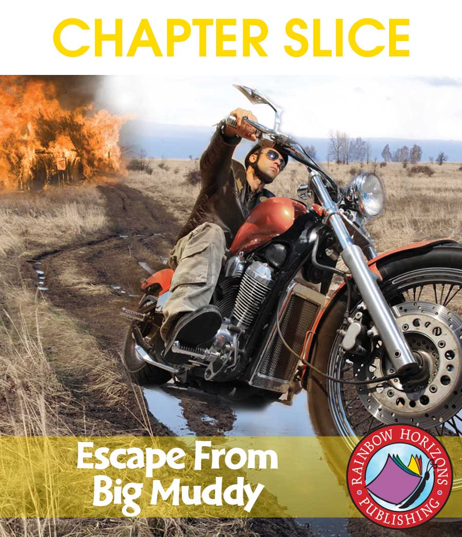 Escape From Big Muddy (Novel Study) Gr. 6-8 - CHAPTER SLICE - eBook