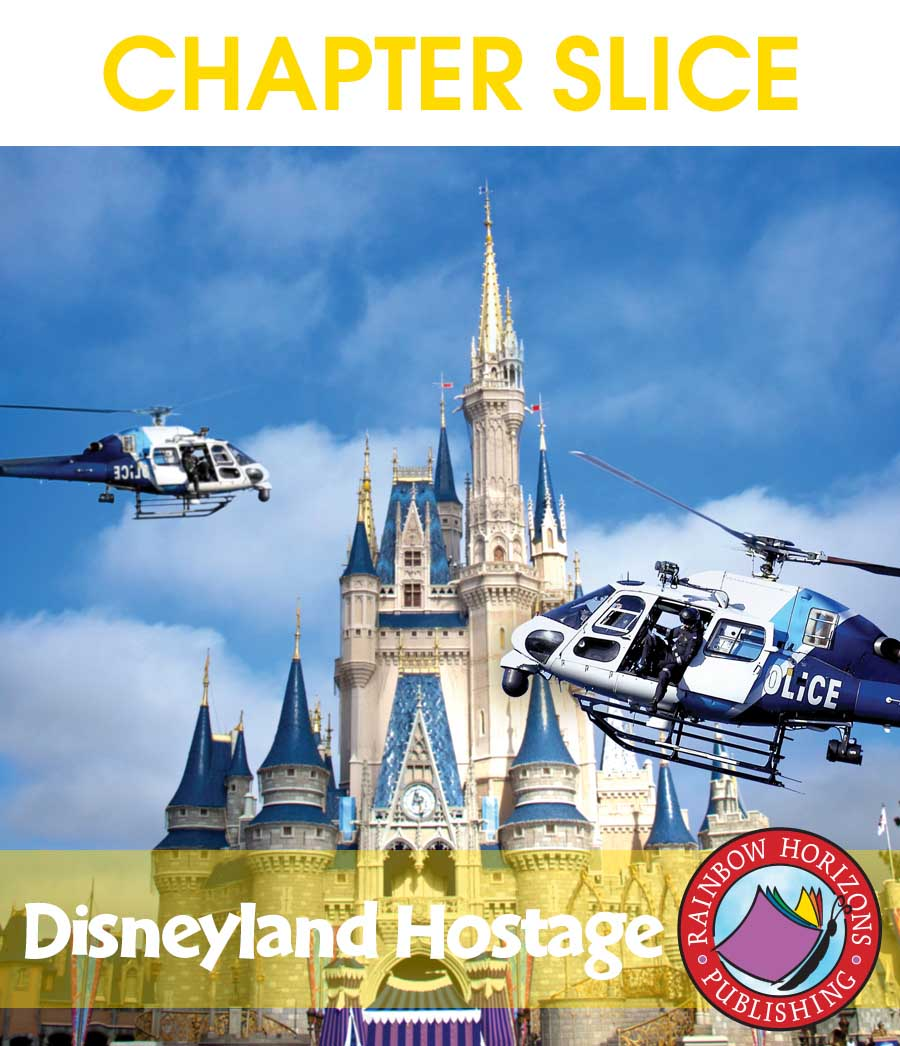 Disneyland Hostage (Novel Study) Gr. 6-8 - CHAPTER SLICE - eBook