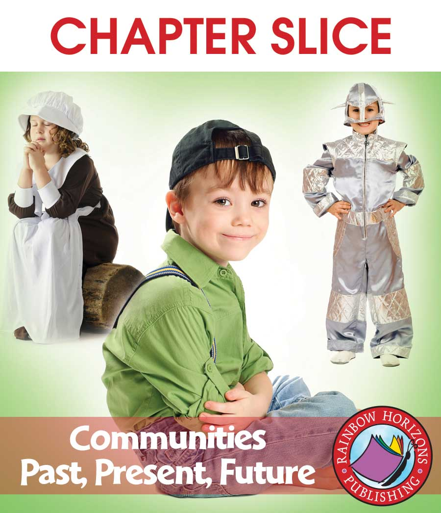 Communities: Past, Present, Future Gr. 2-3 - CHAPTER SLICE - eBook