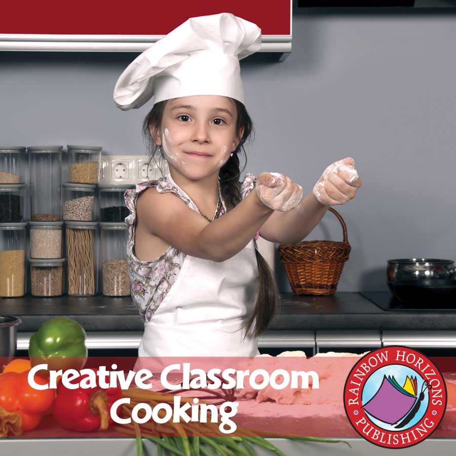 creative classroom cooking grades 3 to 8 ebook lesson plan