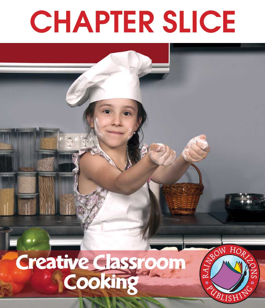 Creative Classroom Cooking Gr. 3-8 - CHAPTER SLICE - eBook
