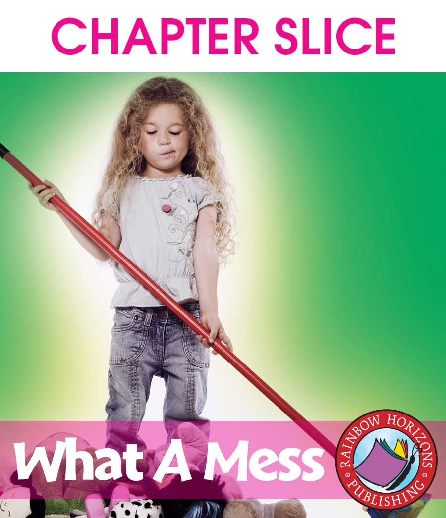 What A Mess Gr. PK-1 - CHAPTER SLICE - eBook