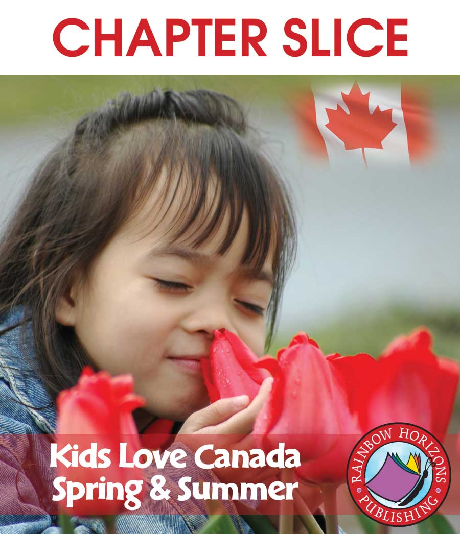 Kids Love Canada: Spring & Summer Gr. K-2 - CHAPTER SLICE - eBook