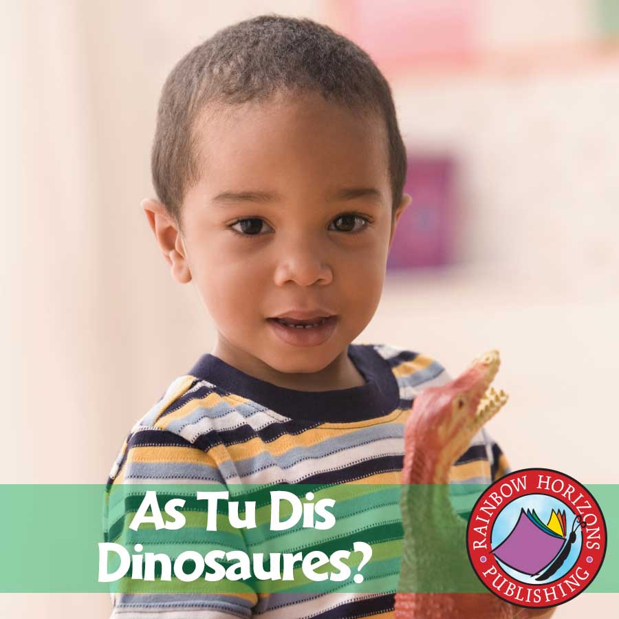 As Tu Dis Dinosaures? Gr. K-1 - eBook