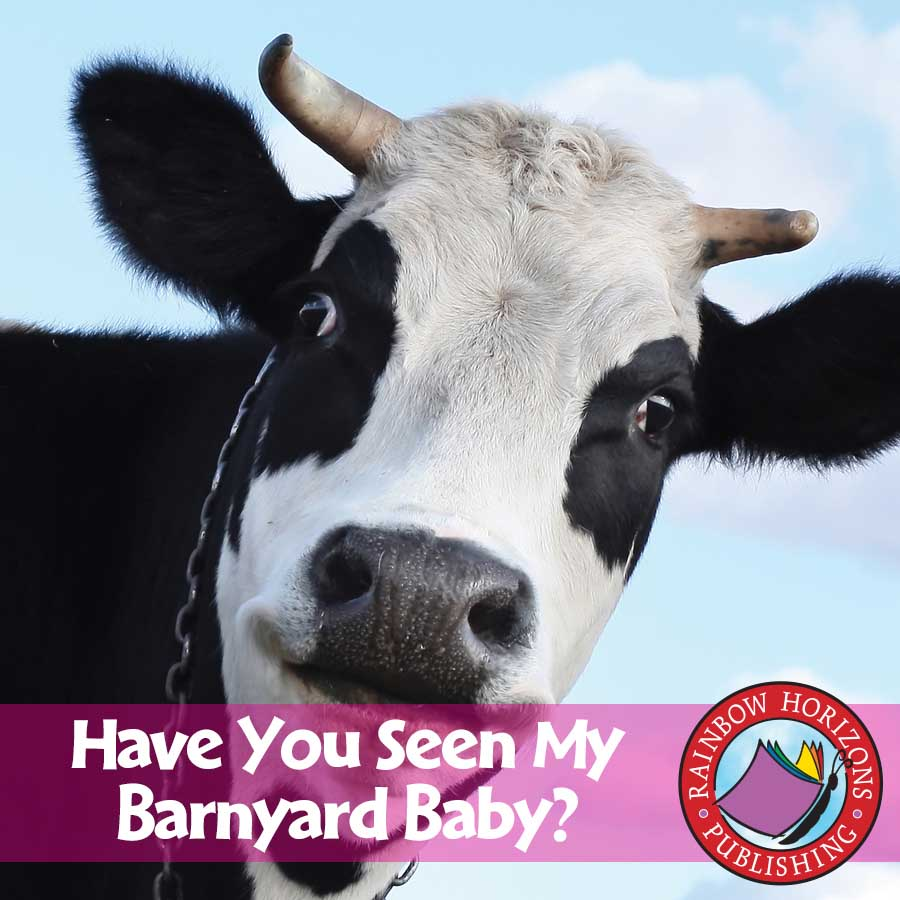 Have You Seen My Barnyard Baby? Gr. K-2 - eBook