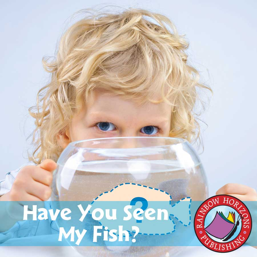 Big Book: Have You Seen My Fish? Gr. K-3 - eBook