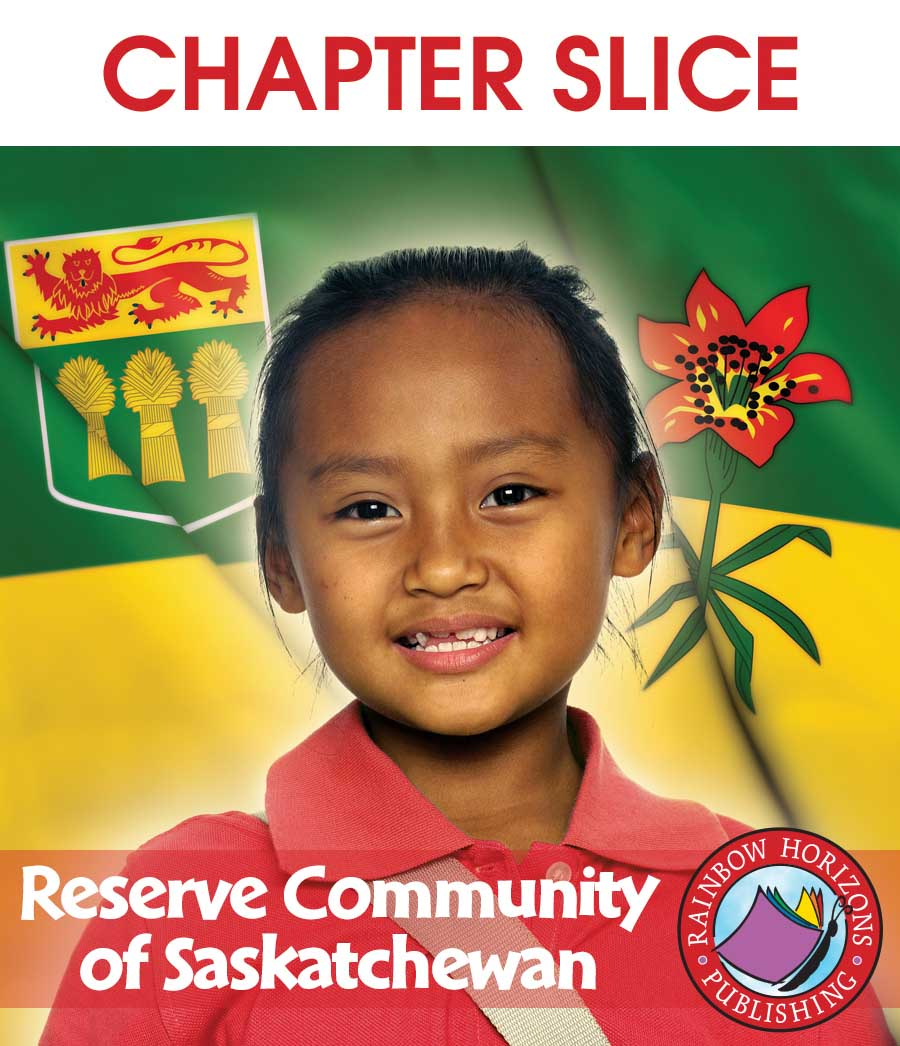 Reserve Community of Saskatchewan Gr. K-2 - CHAPTER SLICE - eBook