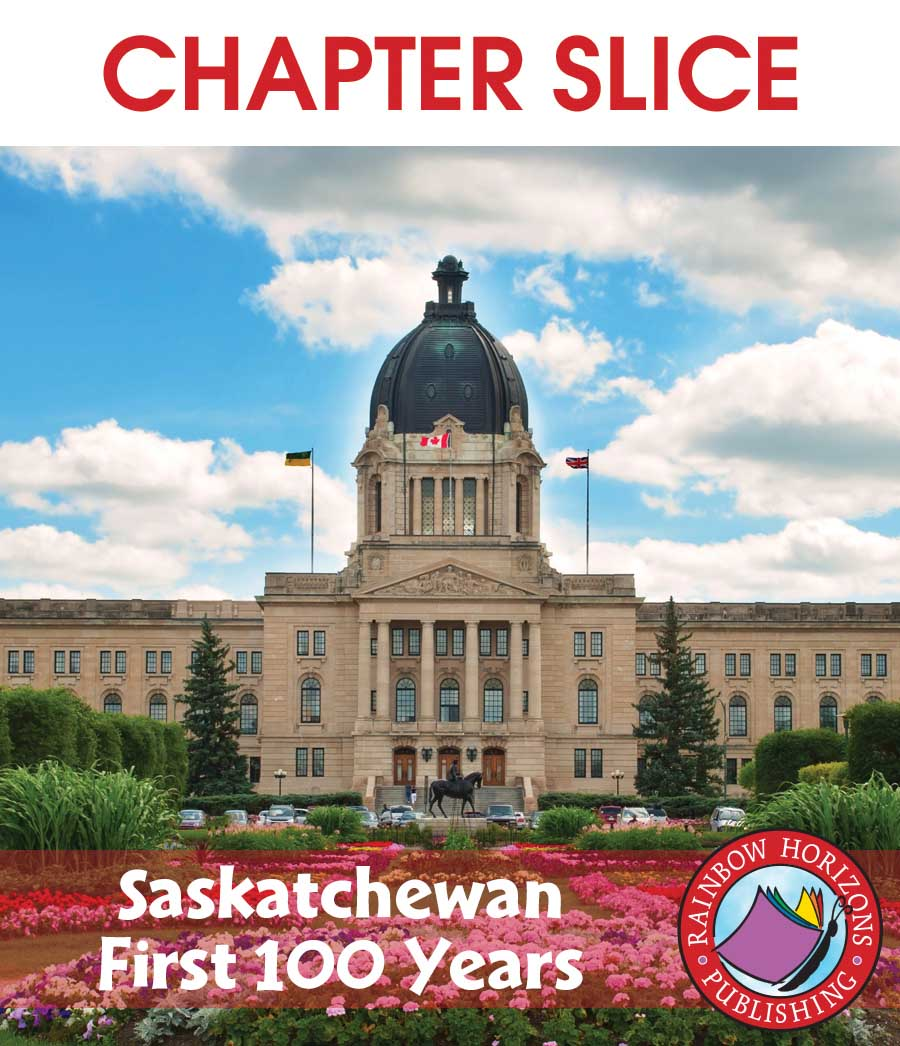 Saskatchewan: First 100 Years Gr. K-2 - CHAPTER SLICE - eBook