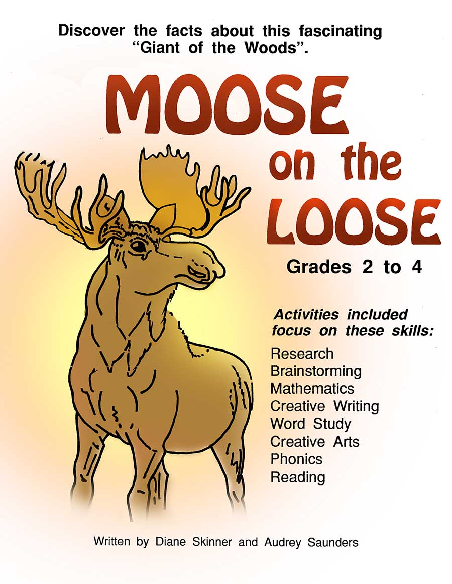 MOOSE ON THE LOOSE - Grades 2 to 4 - eBook - Lesson Plan