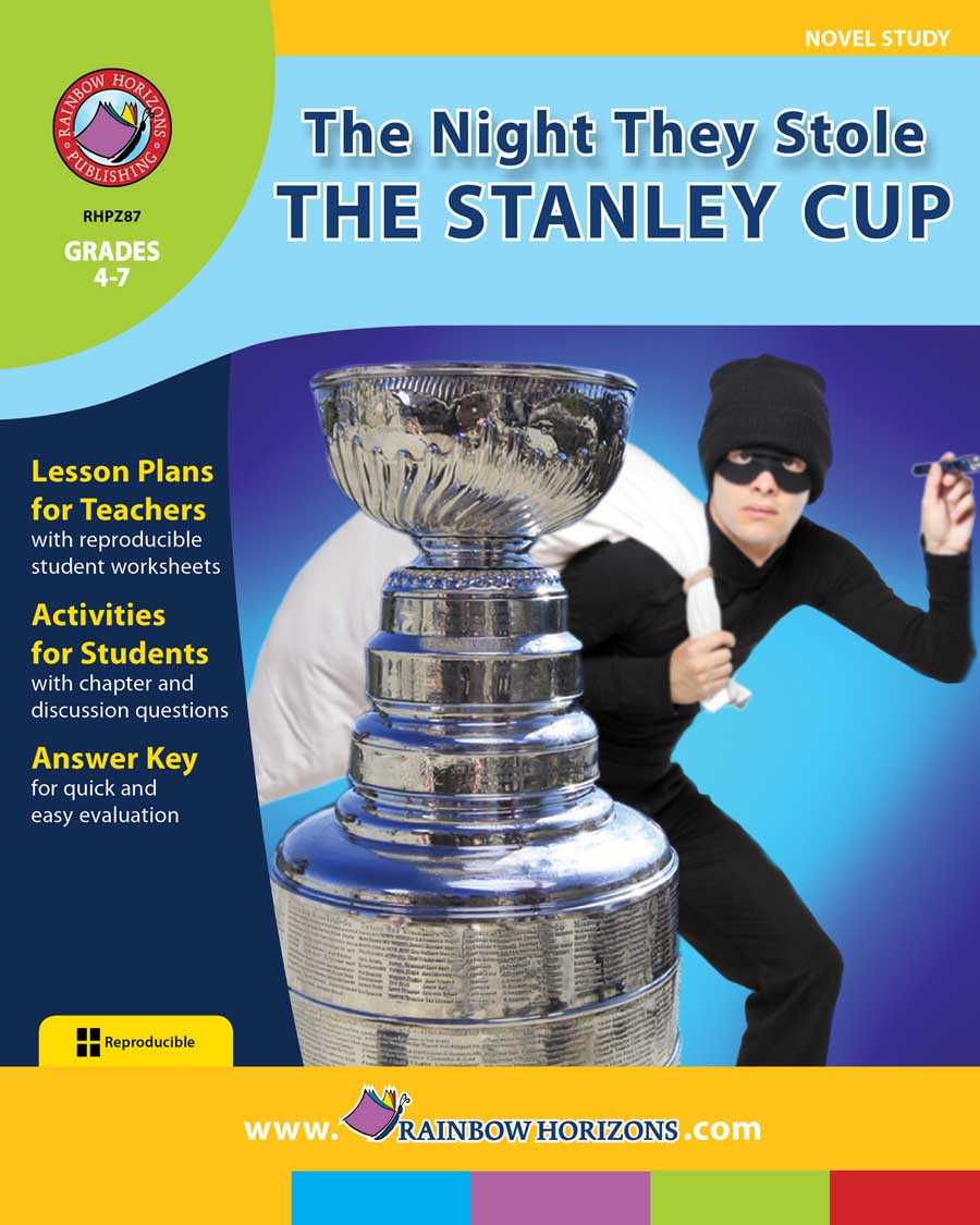 The Night They Stole The Stanley Cup Novel Study Grades 4 To 7